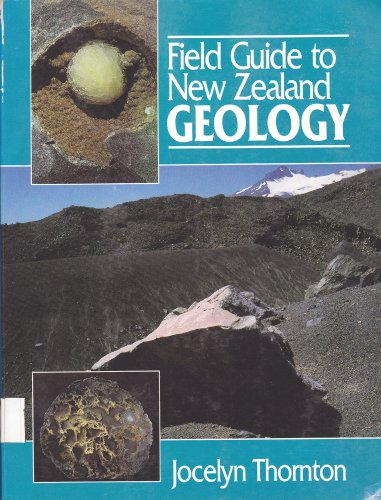 9780790000251: Field Guide to New Zealand Geology, an Introduction to Rocks, Minerals and Fossils