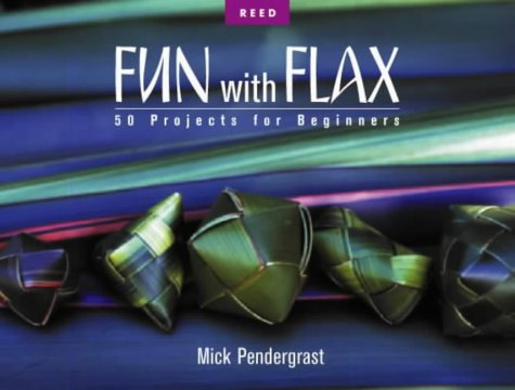 9780790000534: Fun with Flax: 50 Projects for Beginners
