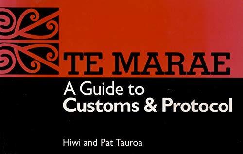 9780790000558: Te marae: A guide to customs & protocol
