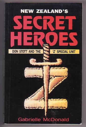 9780790002163: New Zealand's secret heroes: Don Stott and the