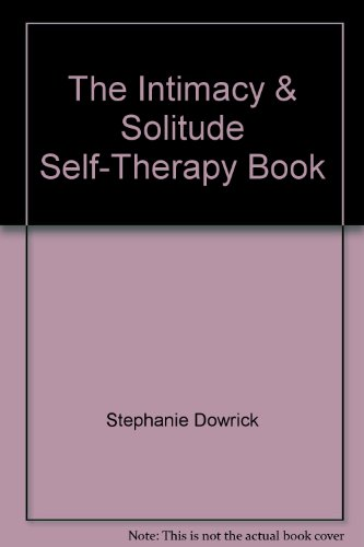 9780790002972: The Intimacy & Solitude Self-Therapy Book