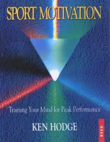 9780790003351: Sport Motivation: Training Your Mind for Peak Performance