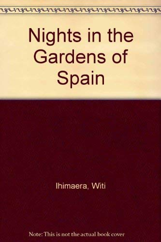 9780790003825: Nights in the Gardens of Spain