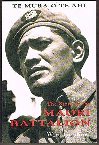 9780790003948: Te Mura o Te Ahi: The Story of the Maori Battalion