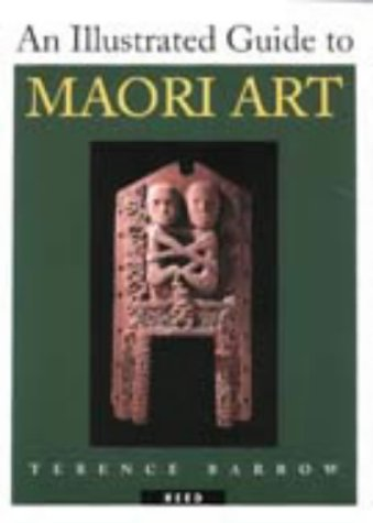 9780790004105: An Illustrated Guide to Maori Art