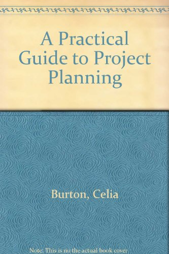 9780790004129: A Practical Guide to Project Planning