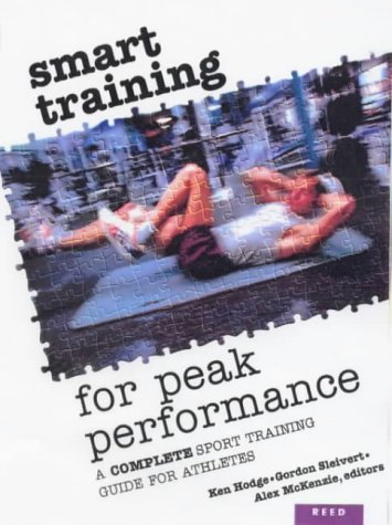 9780790004808: Smart Training for Peak Performance: A Complete Sports Training Guide for Athletes