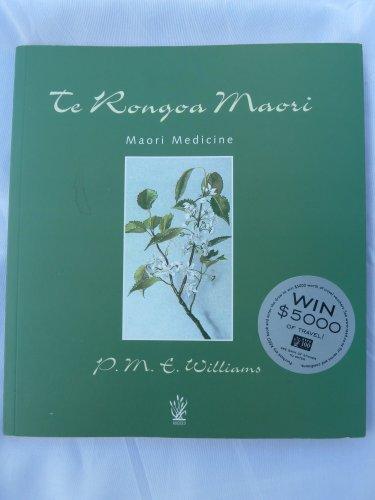 9780790005102: Te Rongoa Maori: Maori Medicine (English and Maori Edition)