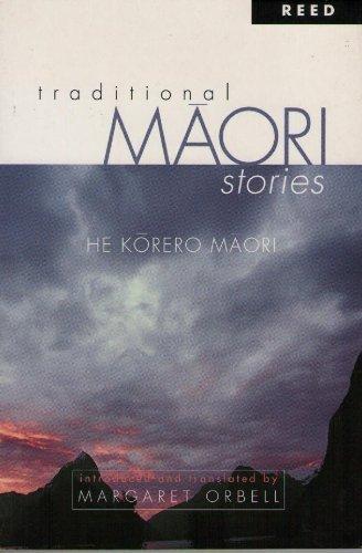 Traditional Maori stories he Korero Maori: Orbell, Margaret.