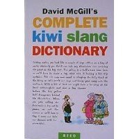 9780790005959: David McGill's complete Kiwi slang dictionary