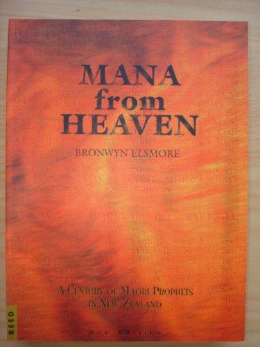 9780790006369: Mana from Heaven: A Century of Maori Prophets in New Zealand