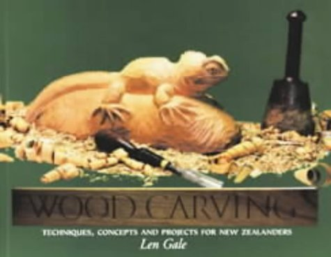 9780790006635: Wood Carving: Techniques, Concepts and Projects for New Zealanders