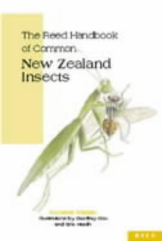The Reed Handbook of Common New Zealand Insects: Walker, Annette