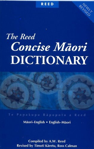9780790007779: The Reed Concise Maori Dictionary