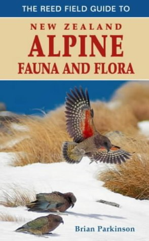 9780790007854: The Reed Field Guide to New Zealand Alpine Flora and Fauna