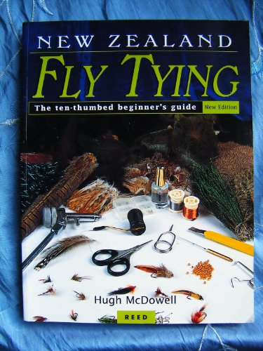 9780790007991: New Zealand Fly Tying: The Ten Thumbed Beginner's Guide