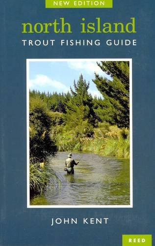 North Island Trout Fishing Guide: John Kent