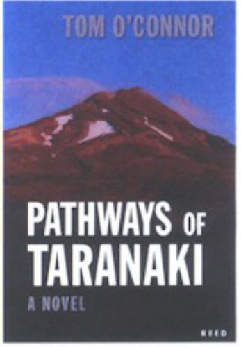 Pathways of Taranaki (0790010844) by Tom O'Connor