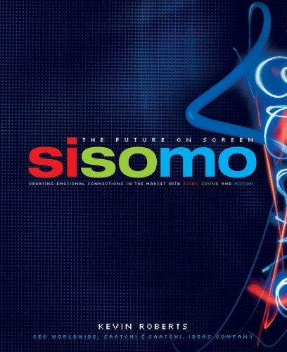 9780790010861: Sisomo: The Future on Screen: Creating Emotional Connections in the Market with Sight, Sound and Motion