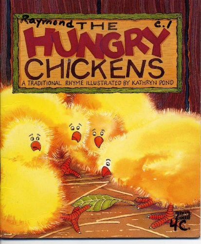 The Hungry Chickens (Literacy 2000 From Rigby): Kathryn Pond