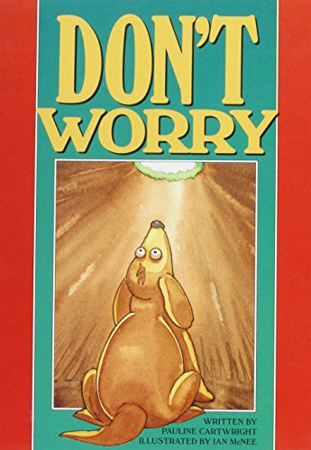 9780790102429: Don't Worry: Creative Solutions (Literacy Links Plus Guided Readers Fluent)