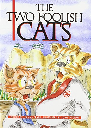 9780790102511: The Two Foolish Cats: Creative Solutions: A Play Based on a Traditional Story from Japan (Literacy Links Plus Guided Readers Fluent)