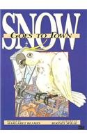 Snow Goes to Town: Margaret Beames