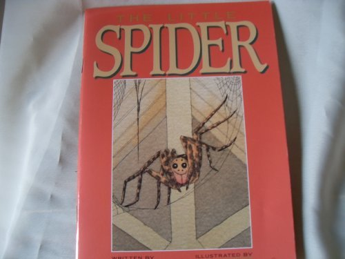 The Little Spider (Literacy 2000 Stage 6): Margaret Beames