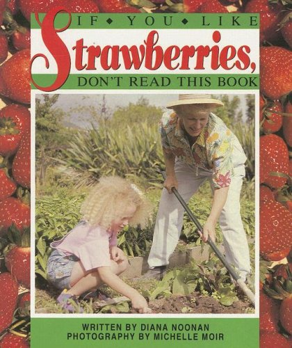 9780790106212: If You Like Strawberries, Don't Read This Book (Literacy 2000 Satellites: Stage 3)