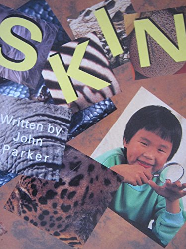 SAT 4a Skin Is (Literacy 2000): Rigby