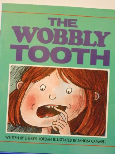 9780790111926: The Wobbly Tooth (Safe and Sound/Literacy 2000 Stage 4)