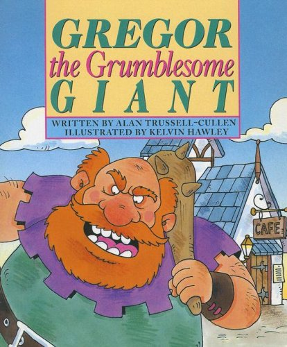 9780790112039: Gregor the Grumblesome Giant (Literacy Tree: Out and about)