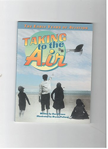 Taking to the air (Action and adventure): Lowe, David