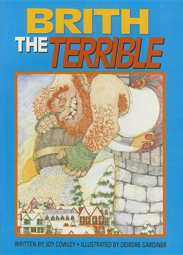 Brith the Terrible (Literacy Tree: Imagine That!): Cowley, Joy