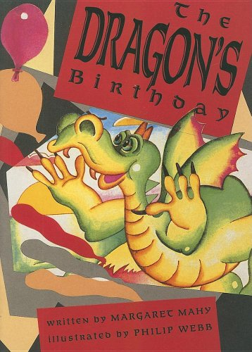 The Dragon's Birthday (Literacy Tree: Imagine That!): Mahy, Margaret