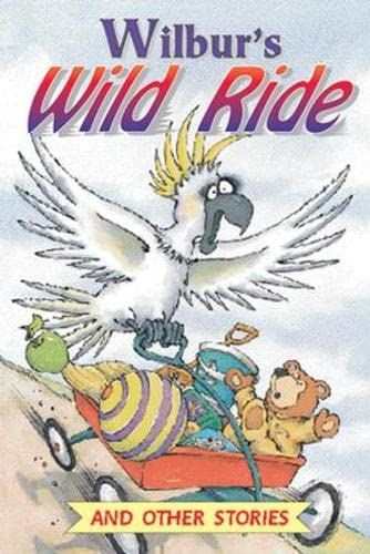 Wilbur's Wild Ride and Other Stories (Level: Mimosa Mcgraw-Hill