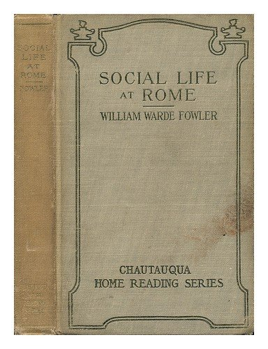 9780790553924: Social life at Rome in the age of Cicero [microform]