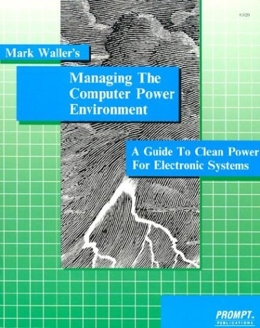 9780790610207: Managing the Computer Power Environment