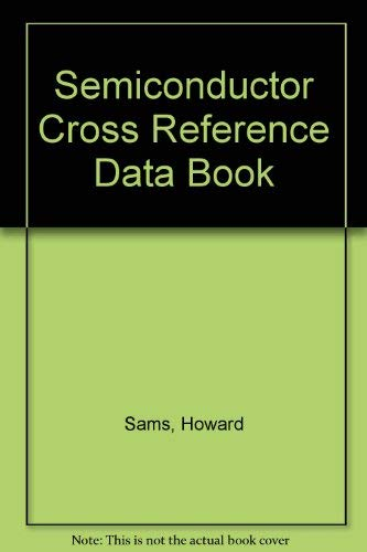 9780790610214: Semiconductor Cross Reference Data Book