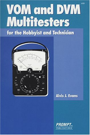 9780790610313: VOM and DVM Multitesters for the Hobbyist and Technician