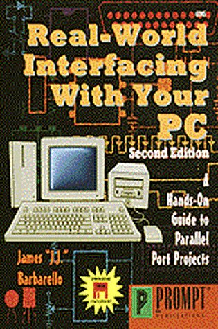9780790611457: Real-World Interfacing with Your PC, 2E