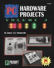 9780790611518: PC Hardware Projects, Vol. 3