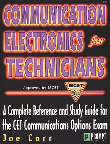 Communication Electronics for Technicians: Joseph J. Carr