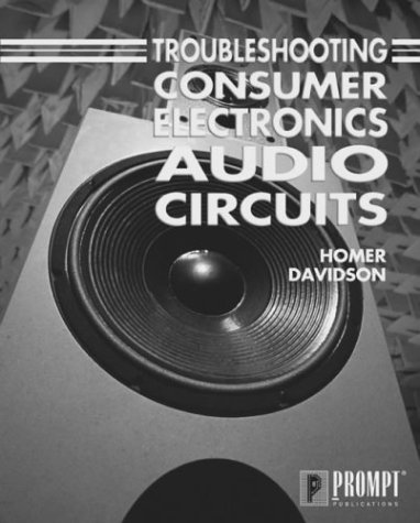 9780790611655: Troubleshooting Consumer Electronic Audio Circuits