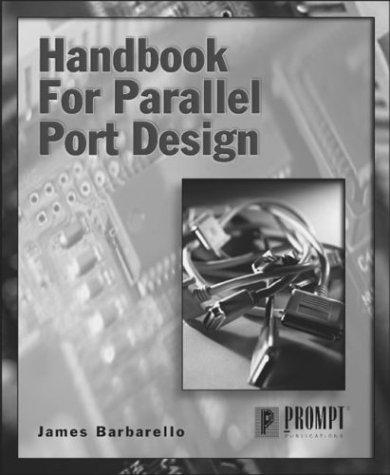 Handbook for Parallel Port Design: Barbarello, James
