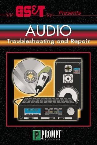 9780790611822: ES&T Presents Audio Troubleshooting & Repair