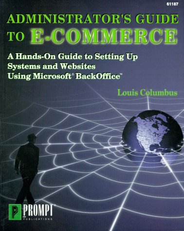 9780790611877: Administrator's Guide to e-Commerce