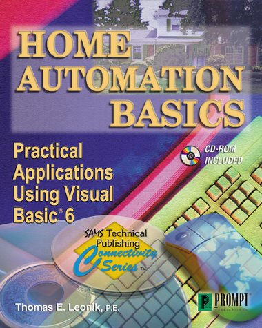 9780790612140: Home Automation Basics - Practical Applications Using Visual Basic 6 (Sams Technical Publishing Connectivity Series)