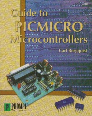 9780790612171: Guide to Picmicro Microcontrollers