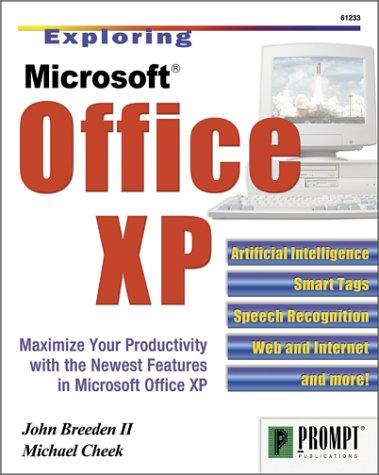 Exploring Microsoft Office XP: Breeden, John; Cheek, Michael